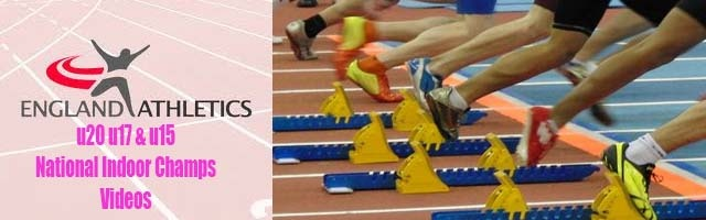 2014 England U20, U17 & U15 National Indoor Championships