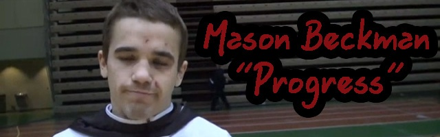 Mason Beckman the name of the game is progress