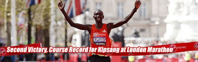 Second Victory, Course Record for Kipsang at London Marathon