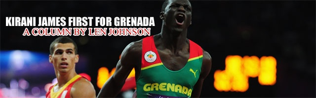 Kirani James first for Grenada: A column by Len Johnson