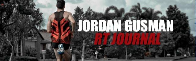 Jordan Gusman RT Journal: Tough lessons & sessions