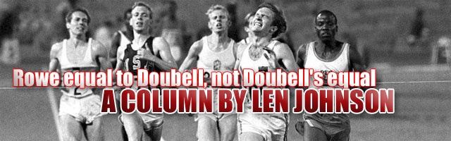 Rowe equal to Doubell, not Doubells equal: By Len Johnson