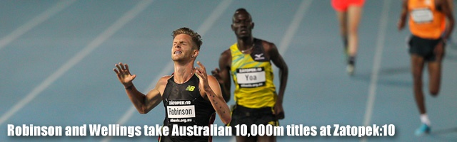 Robinson and Wellings take Australian 10,000m titles at Zato