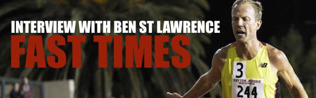 Interview with Ben St Lawrence: Fast times