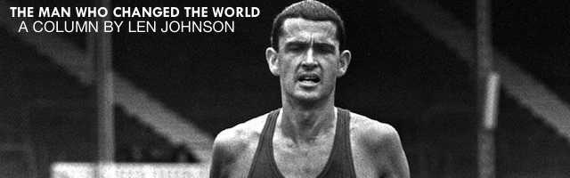 The man who changed the world: By Len Johnson