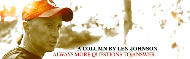 Always more questions to answer: By Len Johnson